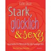 Stark, glücklich & sexy - Katie Silcox