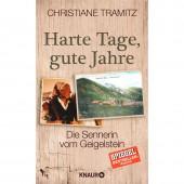 Harte Tage, gute Jahre - Christiane Tramitz