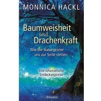 Monnica Hackl, Baumweisenheiten und Drachenkraft. Naturgeister, Elfen