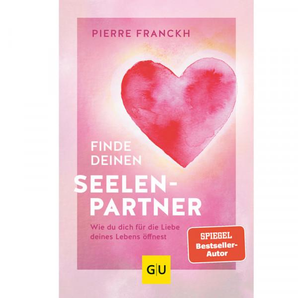 Finde deinen Seelenpartner - Pierre Franckh