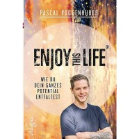 Enjoy this Life® - Pascal Voggenhuber