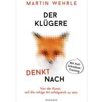 Der Klügere denkt nach - Martin Wehrle