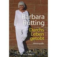 Durchs Leben getobt - Barbara Rütting