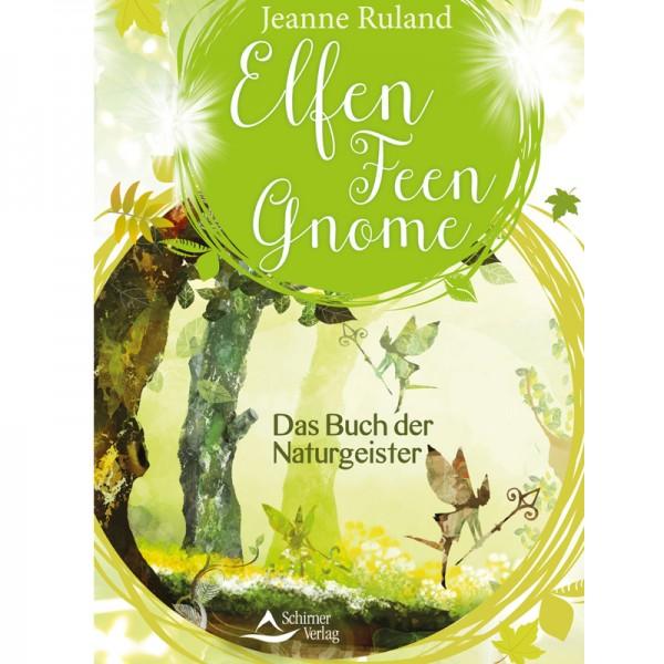 Jeanne Ruland - Elfen, Feen, Gnome - Das Buch der Naturgeister, ENGELmagazin