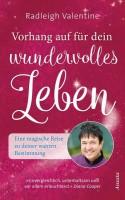 Radleigh Valentine Buch Vorhang auf für dein wundervolles Leben
