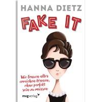 Hanna Dietz - Fake it