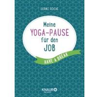 Meine Yoga-Pause für den Job - Ulrike Reiche