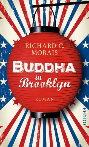Buddha in Brooklyn - Richard C. Morais