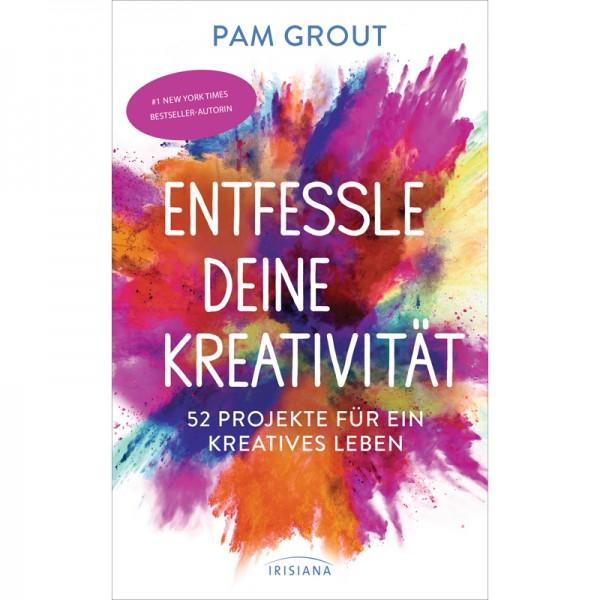 Pam Grout - Entfessle deine Kreativität; ENGELmagazin