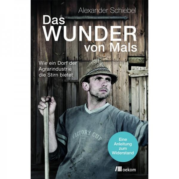 Alexander Schiebel - Das Wunder von Mals, ENGELmagazin