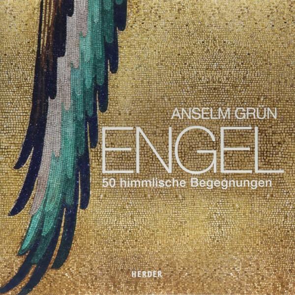 Anselm Grün - Engel 50 himmlische Begleiter