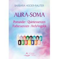 Aura-Soma. Pomander - Quintessenzen - Farbessenzen