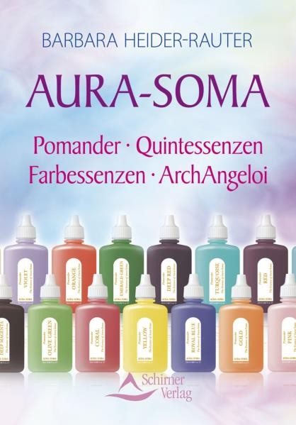 Aura-Soma. Barbara Heider-Rauter