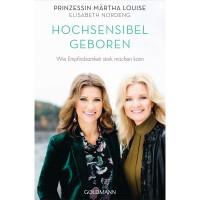 Prinzessin Märtha Louise & Elisabeth Noreng - Hochsensibel geboren; ENGELmagazin