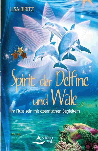 Spirit der Delfine und Wale - Lisa Biritz