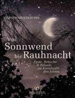 Von Sonnwend bis Rauhnacht - Valentin Kirschgruber