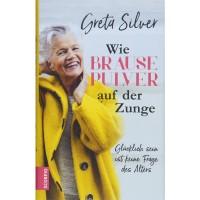Greta Silver - Wie Brausepulver auf der Zunge; ENGELmagazin
