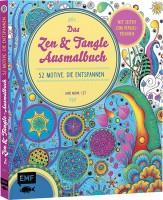 Das Zen- und Tangle-Ausmalbuch