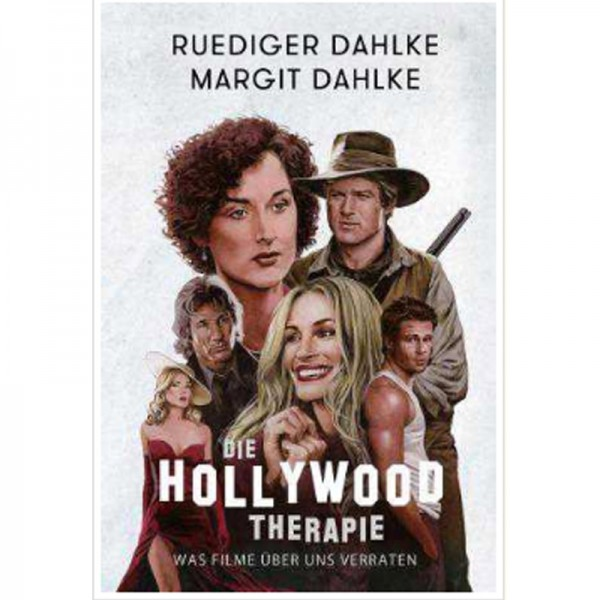 Ruediger & Margit Dahlke - Die Hollywood-Therapie; ENGELmagazin