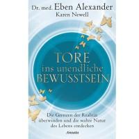 Dr. med. Eben Alexander - Blick in die Ewigkeit