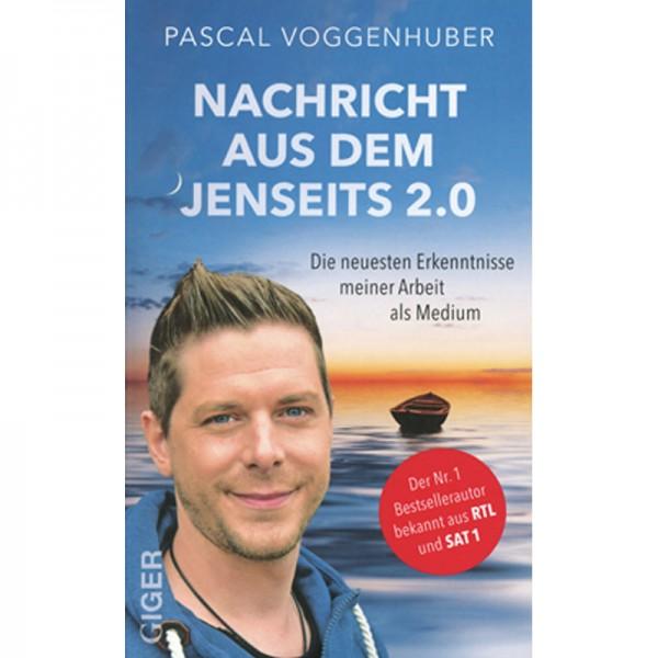 Pascal Voggenhuber - Nachricht aus dem Jenseits 2.0