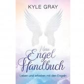 Mein Engel Handbuch - Kyle Gray