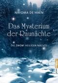 Das Mysterium der Rauhnächte - Nayoma De Haën